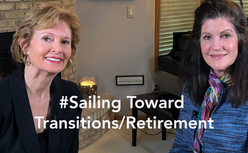 #Sail Toward Transitions / Retirement